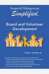 Nonprofit Management Simplified: Board and Volunteer Development Paperback