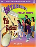 Internet Field Trips, Gary M. Garfield, 067358657X