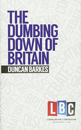 The Dumbing Down of Britain (LBC Leading Britain's Conversation)