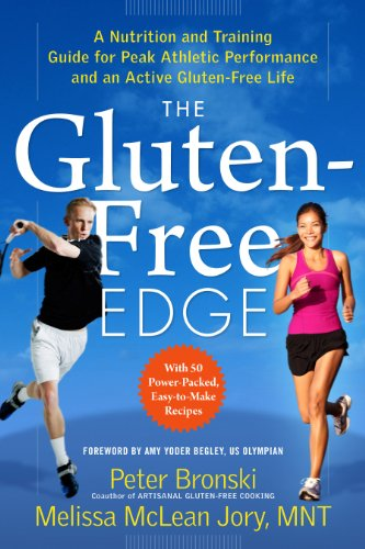 The Gluten-Free Edge: A Nutrition and Training Guide for Peak Athletic Performance and an Active Gluten-Free Life (Gluten Free Edge Book compare prices)