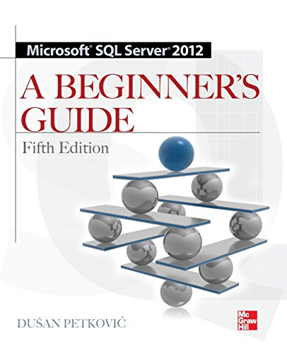 Microsoft SQL Server 2012 A Beginners Guide 5/E by McGraw-Hill Education