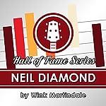 Neil Diamond | Wink Martindale