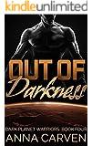 Out of Darkness: SciFi Alien Romance (Dark Planet Warriors Book 4)