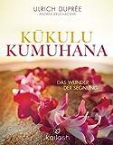 Kukulu Kumuhana: Das Wunder der Segnung