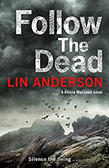 Follow the Dead (Rhona Macleod Book 12) by [Anderson, Lin]