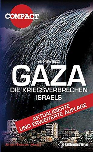 Gaza - Die Kriegsverbrechen Israels