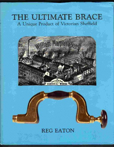 The Ultimate Brace: a Unique Product of Victorian Sheffield