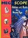 Héros et rois du Moyen Age par Sabbagh