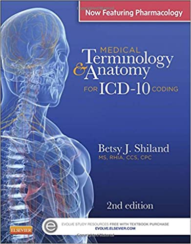 Medical Terminology & Anatomy for ICD-10 Coding, 2e: 9780323260176 ...