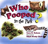 Who Pooped in the Park? Grand Canyon National Park, Gary D. Robson, 1560373199