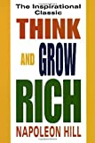 Think and Grow Rich, Napoleon Hill, 0449911462