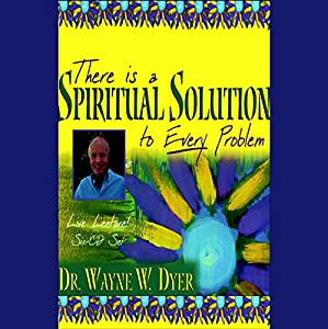 There is a Spiritual Solution to Every Problem Speech