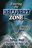 Entering the Recovery Zone, David Dunning, 1456896687