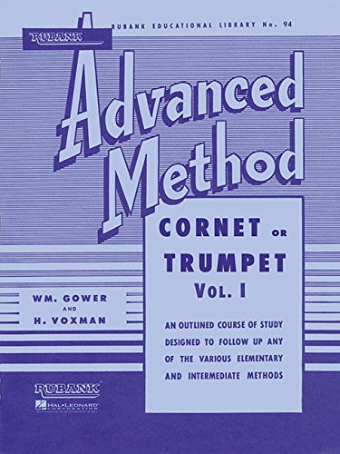Rubank Advanced Method - Cornet or Trumpet, Vol. 1 (Rubank Educational Library) ()