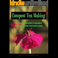 Compost Tea Making (English Edition)