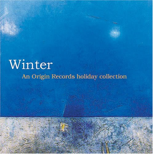 - Winter: An Origin Records Holiday Collection