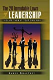 The 20 Immutable Laws of Leadership, James Gwaltney, 1441570160