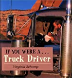 If You Were a Truck Driver, Virginia Schomp, 0761410031