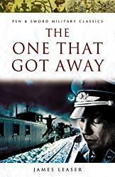 The One That Got Away (Pen & Sword Military Classics)