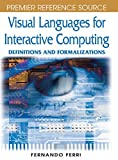 Visual Languages for Interactive Computing: Definitions and Formalizations