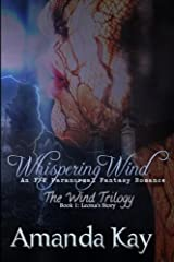 Whispering Wind: An F/F Paranormal Fantasy Romance (The Wind Trilogy: Leona's Story) (Volume 1) Paperback