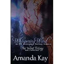 Whispering Wind: An F/F Paranormal Fantasy Romance (The Wind Trilogy: Leona's Story) (Volume 1)