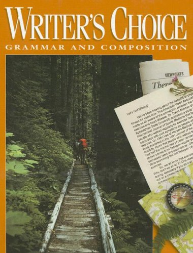 Writer's Choice: Grammar and Composition Grade 10 Student - Choice Writers