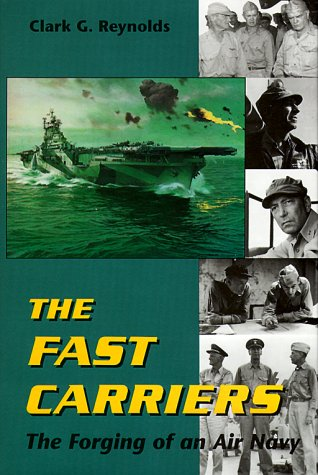 Fast Carriers The Forging of an Air Navy PDF