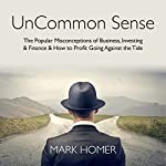 UnCommon Sense | Mark Homer