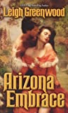 Arizona Embrace, Leigh Greenwood, 0505526034