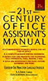 The 21st Century Office Assistant's Manual, Philip Lief Group Inc. Staff, 0440217253