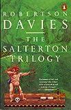 The Salterton Trilogy (King Penguin)