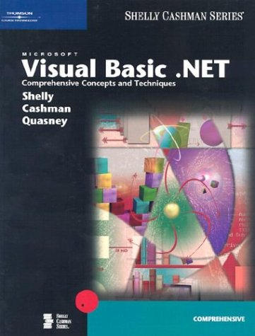 Microsoft Visual Basic .NET: Comprehensive Concepts and Techniques (Shelly Cashman)