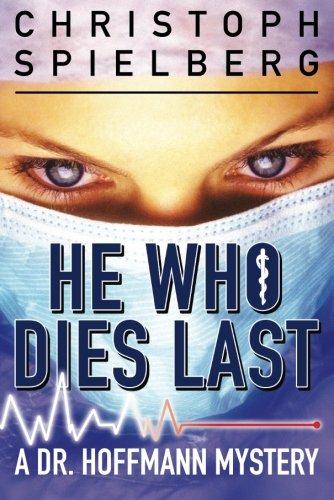 Download He Who Dies Last (Dr. Hoffmann) ebook