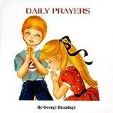 Daily Prayers, George Brundage, 0899428428