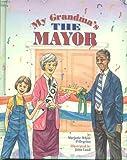 My Grandma's the Mayor, Marjorie White Pellegrino, 1557986088