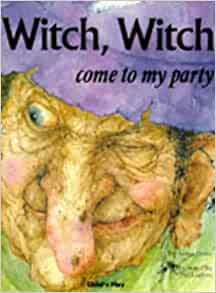 Witch, Witch : Please Come to My Party (Child's Play