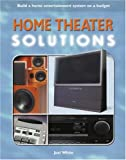 Home Theater Solutions (Solutions Series)