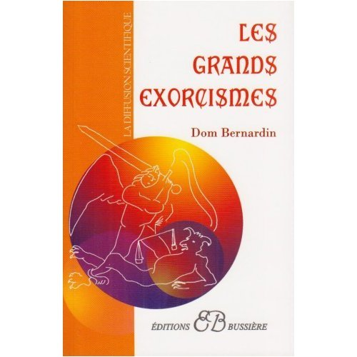 Les Grands Exorcisms (French Edition)