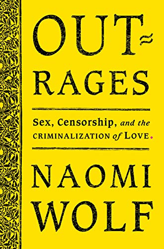 Image of Outrages: Sex, Censorship, and the Criminalization of Love