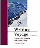 Writing Voyage : A Process Approach to Basic Writing, Tyner, Thomas E., 0155063626