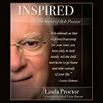Inspired: The Secrets of Bob Proctor | Linda Proctor