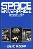 Space Enterprise, David P. Gump, 0275933148