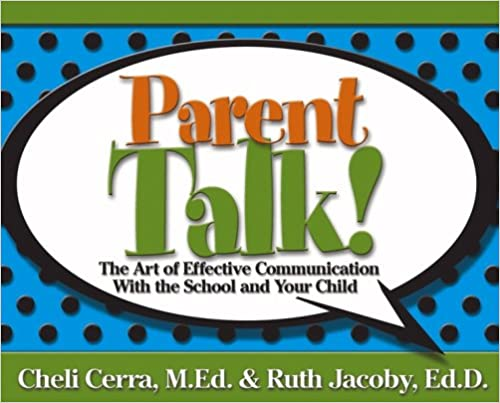 Download Parent Talk!: The Art of Effective Communication With the School and Your Child PDF, azw (Kindle), ePub