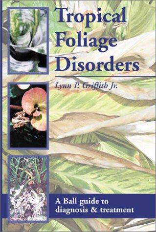 Tropical Foliage Disorders