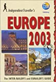 Independent Travellers Europe 2003, Thomas Cook Publishing Staff, 0762724455