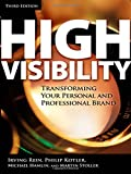 High Visibility, Irving Rein and Philip Kotler, 0071456805