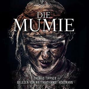 Die Mumie Hörbuch