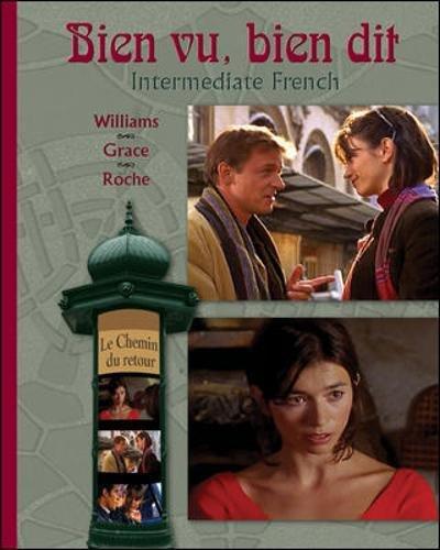 Bien vu, bien dit: Intermediate French (McGraw-Hill World Languages)