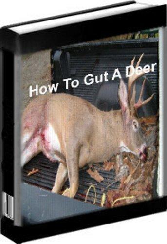 How To Gut A Deer -
